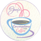 Conversations over coffee - always josefa