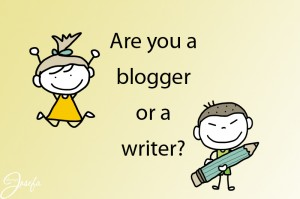 are you a blogger or a writer